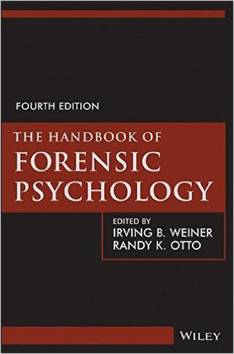 4th Edition Handbook of Forensic Psychology
